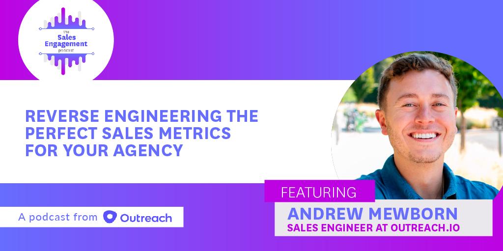 Episode 16: Reverse Engineering the Perfect Sales Metrics