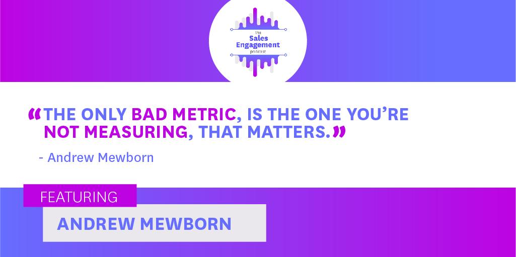 Andrew Mewborn: Sales Metrics