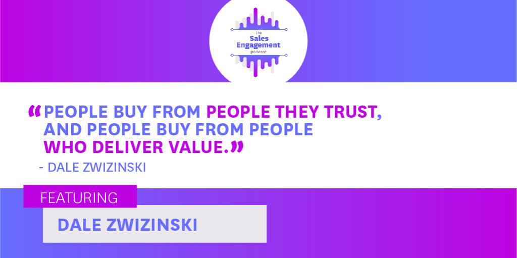 Dale Zwizinski Customer Experience Sales Engagement