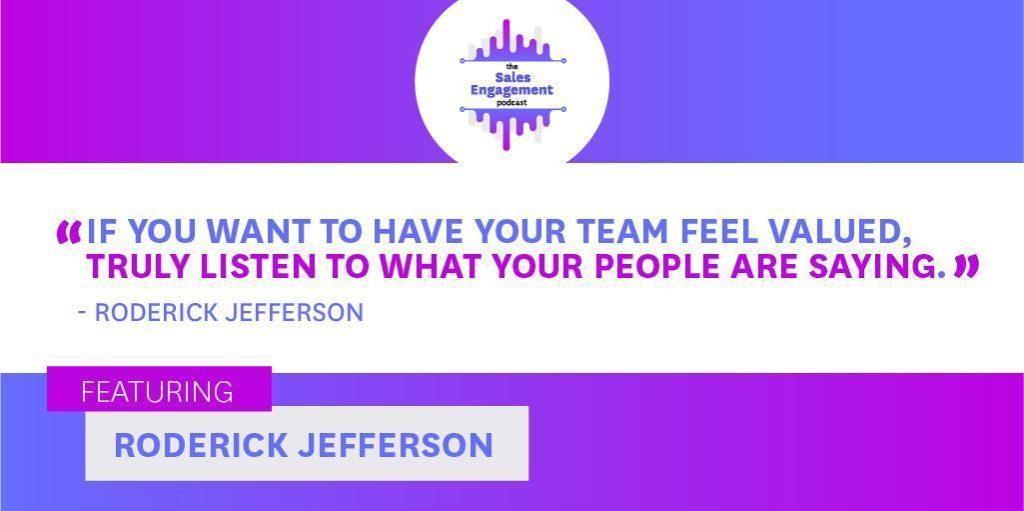 Roderick Jefferson Sales Engagement Valued