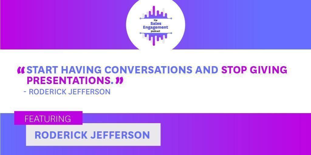 Roderick Jefferson Sales Engagement Conversations