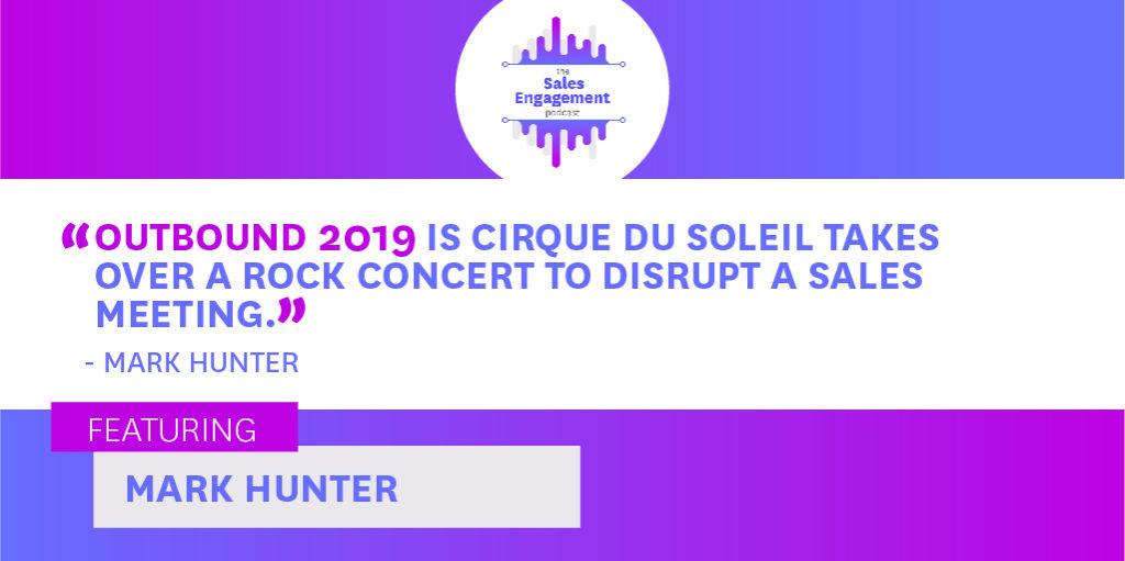 Mark Hunter Outbound Conference 2019 Cirque Du Soleil