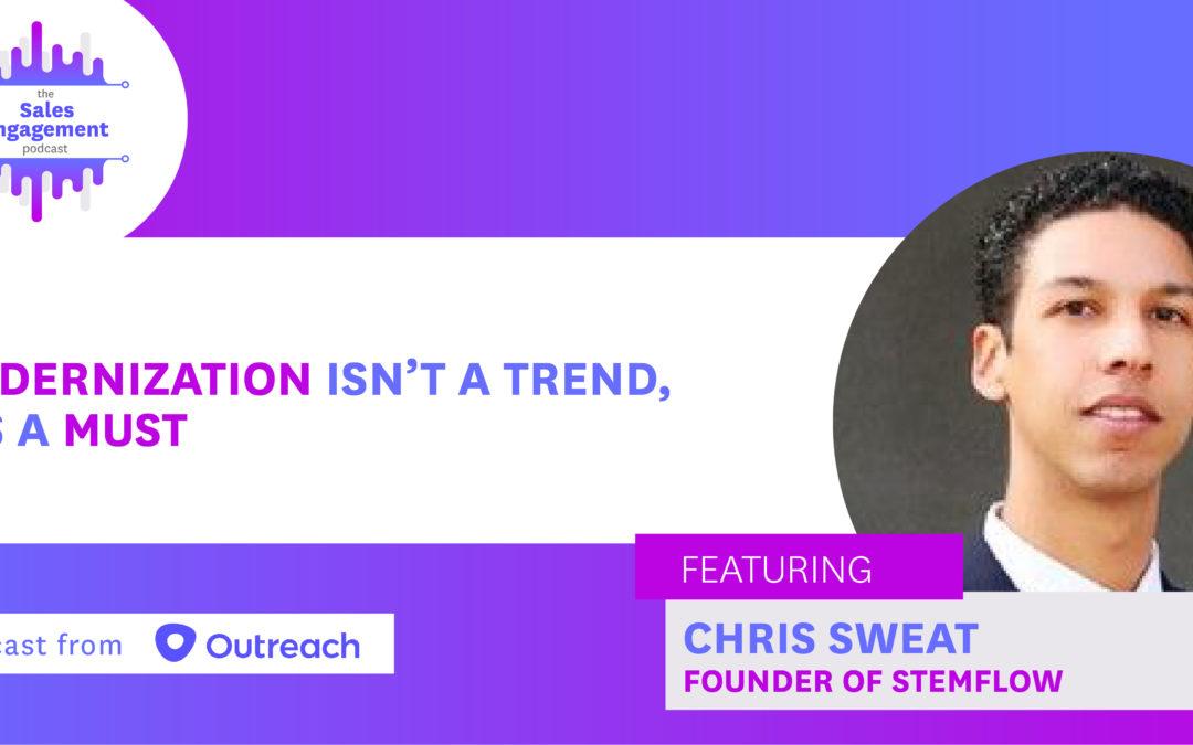 Episode 140: Modernization Isn't a Trend, It's a Must