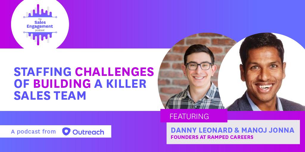 Episode 211: Staffing Challenges of Building a Killer Sales Team