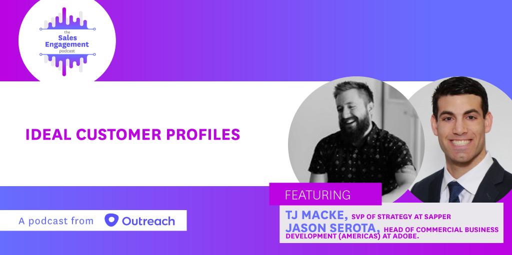 Episode 268: Ideal Customer Profiles w/ TJ Macke & Jason Serota