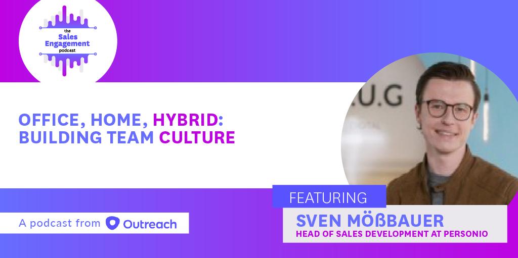 Episode 294: Office, Home, Hybrid: Building Team Culture