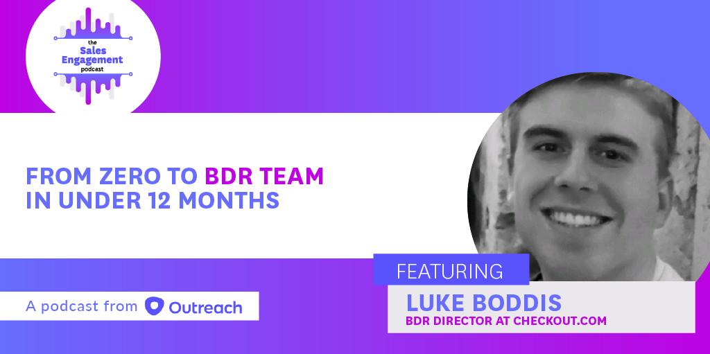 Episode 295: From Zero to BDR Team in Under 12 Months